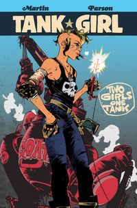 [Image for Tank Girl: Two Girls One Tank]