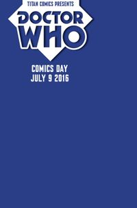 [Image for TITAN COMICS REVEALS DATE FOR 2016 DOCTOR WHO COMICS DAY!]