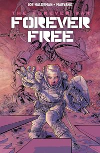 [Image for The Forever War Vol. 2: Forever Free]