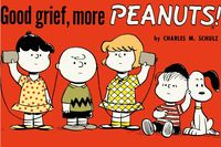 [Image for Peanuts: Good Grief, More Peanuts]