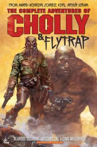 [Image for The Complete Adventures of Cholly & Flytrap]