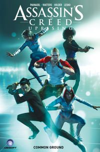 [Image for Assassin's Creed: Uprising Vol. 1: Common Ground]