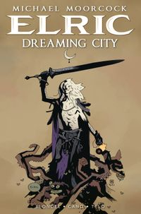 [Image for ELRIC – THE DREAMING CITY #1 PREORDER NOW!]
