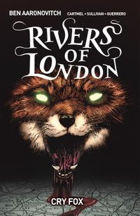 [Image for Rivers Of London Vol. 5: Cry Fox]