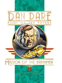 [Image for Dan Dare: Mission of the Earthmen]