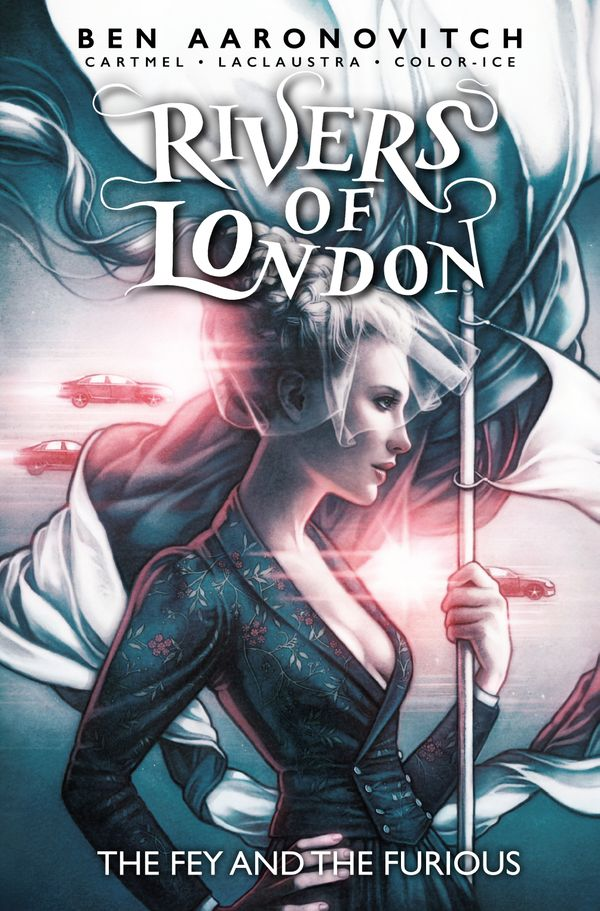 [Cover Art image for Rivers of London Vol.8: The Fey and the Furious]