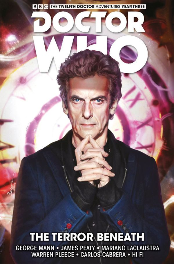 [Cover Art image for Doctor Who: The Twelfth Doctor: Time Trials Vol. 1: The Terror Beneath]