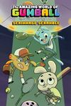 [The cover image for Amazing World Of Gumball: Scrimmage Scramble]