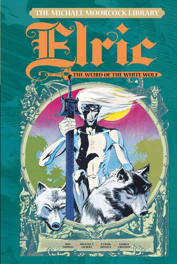 [Cover Art image for The Michael Moorcock Library Vol. 4: Elric The Weird of the White Wolf]