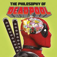 [Image for Marvel's The Philosophy of Deadpool]