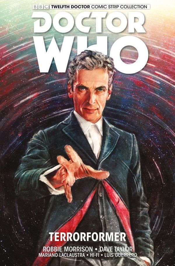[Cover Art image for Doctor Who: The Twelfth Doctor Vol. 1: Terrorformer]