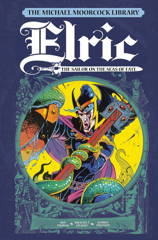 [Cover Art image for The Michael Moorcock Library Vol. 2: Elric The Sailor on the Seas of Fate]