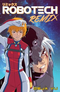 [Image for Robotech Remix Vol. 1: Deja Vu]