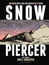 [The cover image for Snowpiercer: Prequel Vol. 2: Apocalypse]
