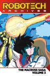 [The cover image for Robotech Archives: The Macross Saga]