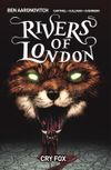 [The cover image for Rivers Of London Vol. 5: Cry Fox]