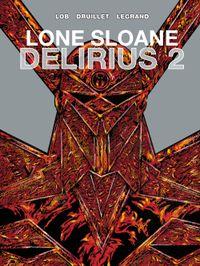 [Image for Lone Sloane: Delirius Vol. 2]