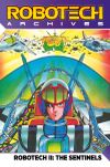 [The cover image for Robotech Archives: The Sentinels Vol.1]