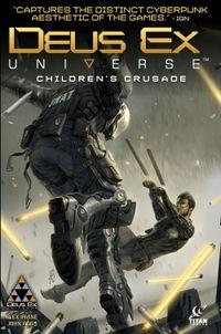 [Image for Deus Ex: Children's Crusade]