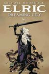 [The cover image for Elric: The Dreaming City]