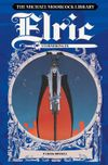[The cover image for Michael Moorcock Library: Elric Stormbringer]