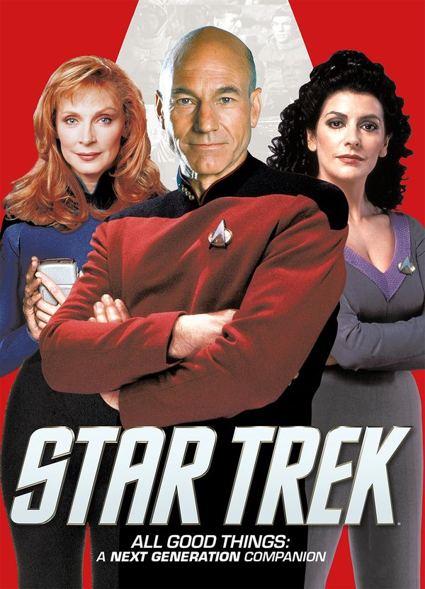 [Cover Art image for Star Trek: All Good Things. A Next Generation Companion]