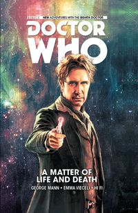 [Image for Doctor Who: The Eighth Doctor: A Matter of Life and Death]