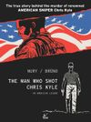 [The cover image for The Man Who Shot Chris Kyle: An American Legend]