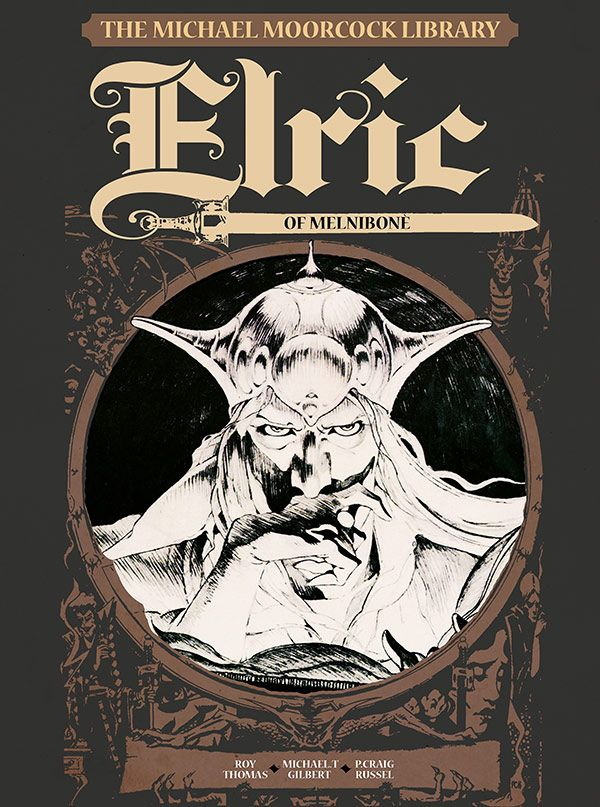 [Cover Art image for The Michael Moorcock Library Vol. 1: Elric of Melnibone]