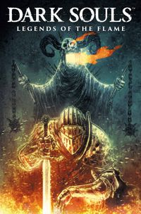 [Image for Dark Souls Vol. 3: Legends of the Flame]