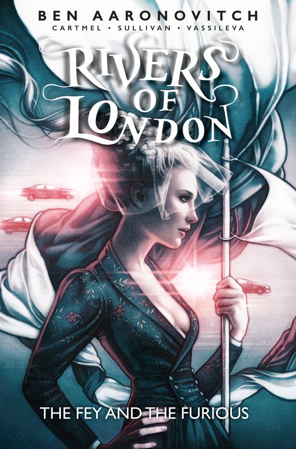 [Cover Art image for Rivers Of London: The Fey and the Furious]