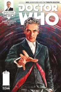 [Image for Issue #1 Variant Covers for Doctor Who: The Twelfth Doctor ]