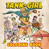 [The cover image for Tank Girl Colouring Book]