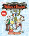 [The cover image for Wallace & Gromit: The Complete Newspaper Strips Collection Vol. 1]