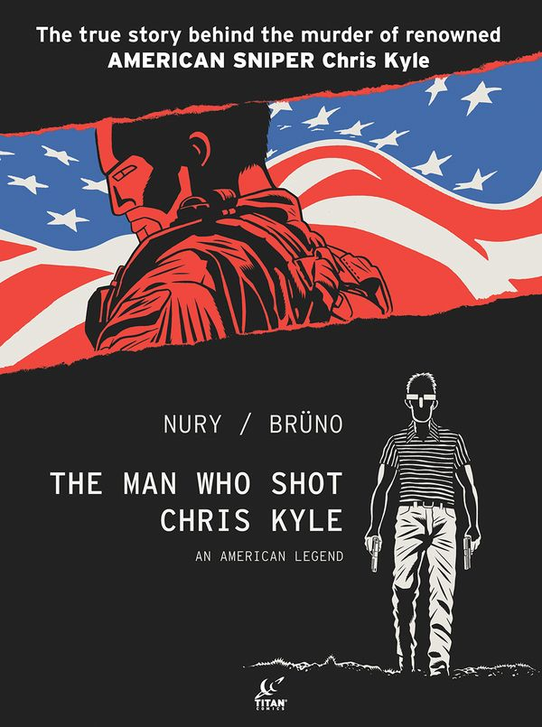 [Cover Art image for The Man Who Shot Chris Kyle: An American Legend]