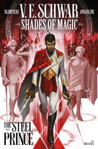 [Image for FREE download: The first chapter of Shades Of Magic: The Steel Prince graphic novel]