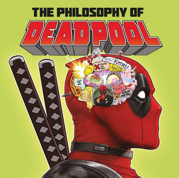 [Cover Art image for The Philosophy of Deadpool]