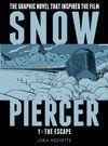 [The cover image for Snowpiercer Vol. 1: The Escape]