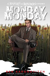 [Image for Rivers of London: Monday, Monday]