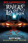 [The cover image for Rivers Of London Vol. 1: Body Work Deluxe Writers' Edition]