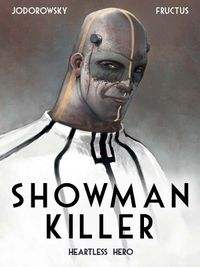 [Image for Showman Killer Vol. 1: Heartless Hero]