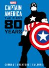 [The cover image for Marvel's Captain America: The First 80 Years]