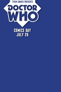 [Image for CELEBRATE DOCTOR WHO COMICS DAY ON JULY 26]