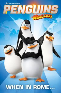 [Image for Penguins Of Madagascar: When In Rome]