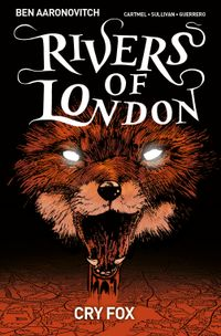 [Image for Rivers Of London: Cry Fox]