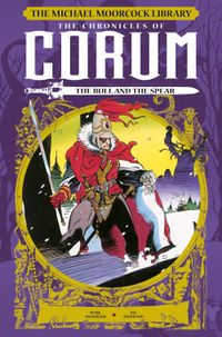 [Image for Michael Moorcock Library: The Chronicles of Corum Vol. 4: The Bull and the Spear]