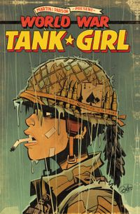 [Image for Tank Girl: World War Tank Girl Collection]