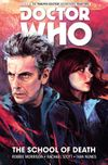 [The cover image for Doctor Who: The Twelfth Doctor Vol. 4: The School of Death]