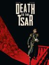 [The cover image for Death To The Tsar]