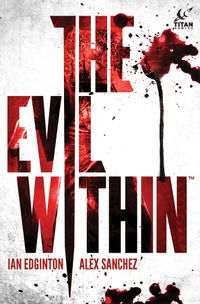 [Image for The Evil Within Vol. 1]